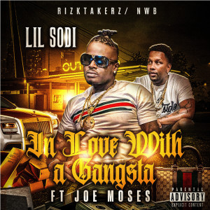 Album In Love With a Gangsta (Explicit) from Joe Moses