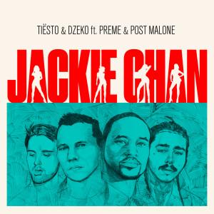Jackie Chan 2018 Tiësto; Dzeko; Preme; Post Malone