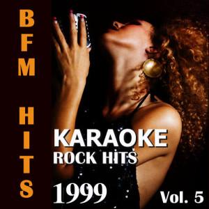Album Karaoke: Rock Hits 1999, Vol. 5 from BFM Hits