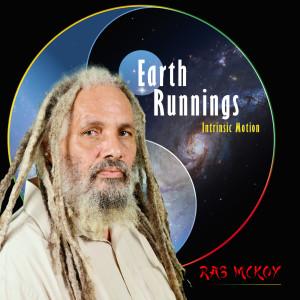 Album Earth Runnings: Intrinsic Motion from Ras McKoy