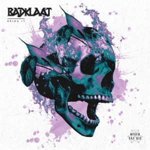 Album Bring It from Badklaat