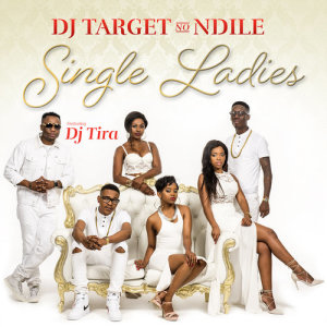 Album Single Ladies Single from DJ Target noNdile