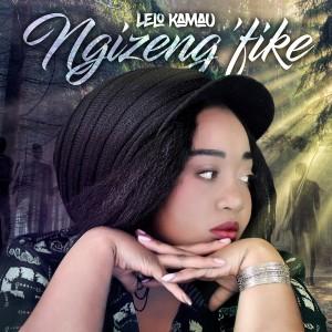 Album Ngizeng'Fike from Lelo Kamau