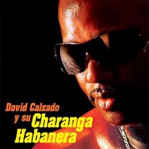 Album David Calzado y Su Charanga Habanera (Remasterizado) from David Calzado y Su Charanga Habanera