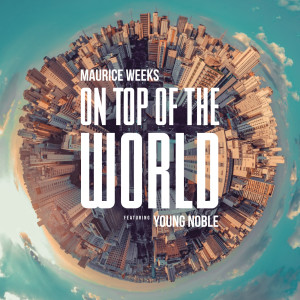 Album On Top of the World from Young Noble