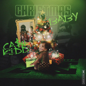 Album Christmas Baby from Cash Kidd
