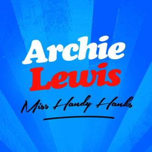 Album Miss Handy Hanks from Archie Lewis