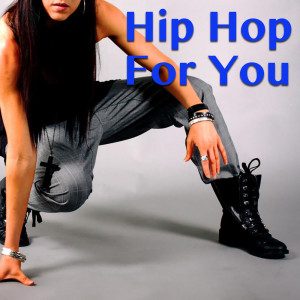 Album Hip Hop For You from Various Artists