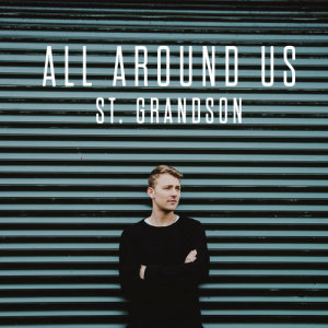 Album All Around Us from St. Grandson