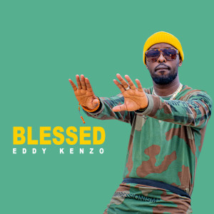 Album Blessed from Eddy Kenzo
