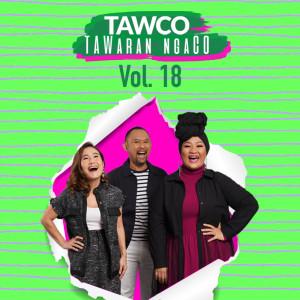 Tawco Vol. 18 dari Jak FM