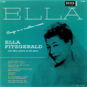 Ella Fitzgerald的專輯Songs In A Mellow Mood