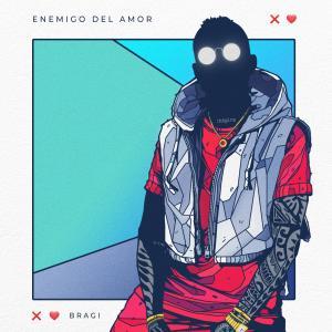 Enemigo del Amor dari Bragi