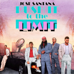 Album Push It To The Limit from Jose Santana