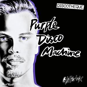 Purple Disco Machine的專輯Glitterbox - Discotheque