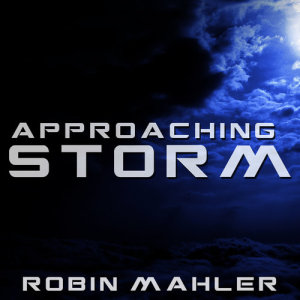 Album Approaching Storm from Robin Mahler
