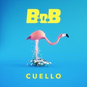 B.o.B的專輯Cuello