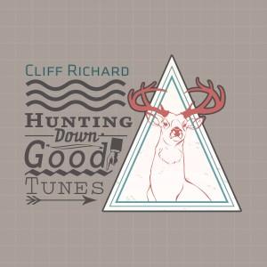Cliff Richard的專輯Hunting Down Good Tunes