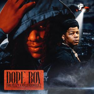 Rylo Rodriguez的專輯Dope Boy (feat. Rylo Rodriguez) (Explicit)