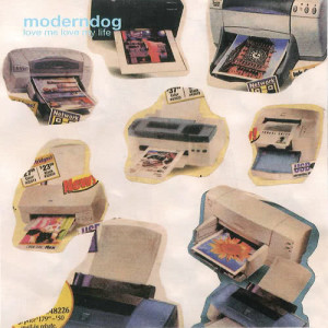 อัลบัม Love Me Love My Life ศิลปิน Moderndog