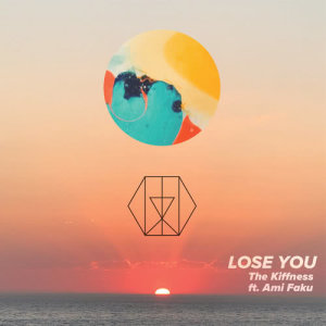 Album Lose You from The Kiffness