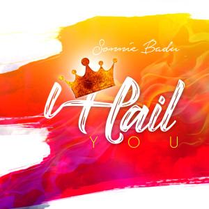 Album I Hail You from Sonnie Badu