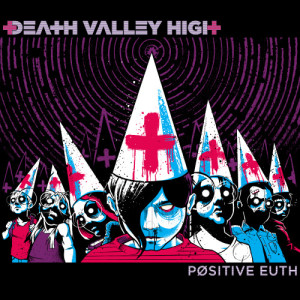 Album Positive Euth from Death Valley High