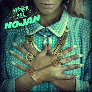 Album Nojan from Syster Sol