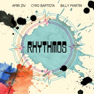 Album Rhythmos from Billy Martin