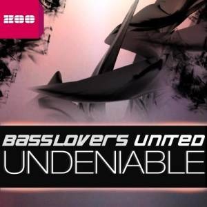 Album Undeniable from Basslovers United