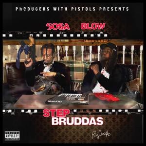 Album Step Bruddas (Explicit) from Blow