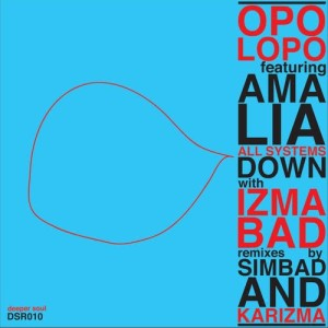 Album All Systems Down (with Izmabad Remixes) from Opolopo