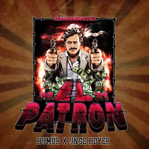 Album El Patron 2021 (Explicit) from Unge Høyer