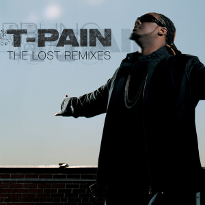 Album The Lost Remixes from T-Pain