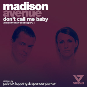 Album Don't Call Me Baby from Madison Avenue