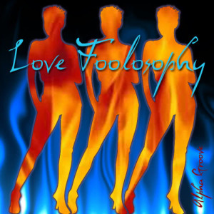 Album Love Foolosophy from Alpha Groove