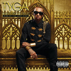 Album Careless World: Rise Of The Last King from Tyga