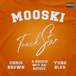 Mooski的專輯Track Star (Explicit)