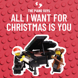 The Piano Guys的專輯All I Want for Christmas is You