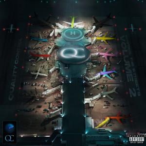 Quality Control: Control The Streets Volume 2 dari Quality Control