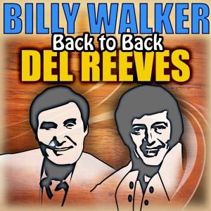 Back to Back - Billy Walker & Del Reeves