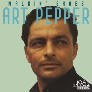 Art Pepper的專輯Walkin' Shoes