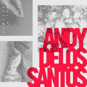 Album Somebody to Love from Andy Delos Santos