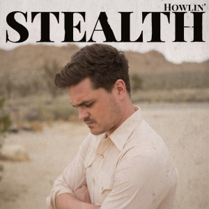 Album Howlin' from Stealth
