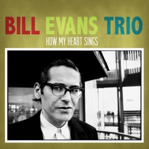 Bill Evans Trio的專輯How My Heart Sings!