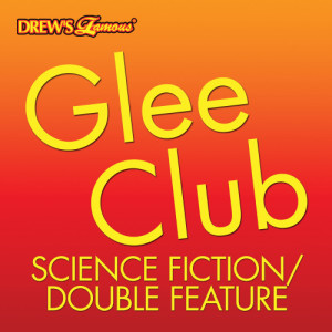 The Hit Crew的專輯Glee Club: Science Fiction/Double Feature
