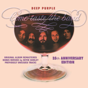 Come Taste The Band: 35th Anniversary Edition 2010 Deep Purple