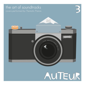 Thematic Pianos的專輯Auteur 3 - The Art of Soundtracks (Covers Performed by Thematic Pianos)