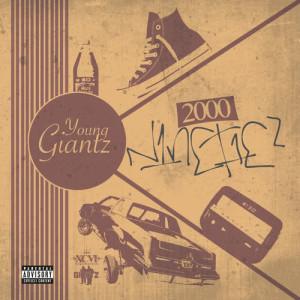 Album 2000 Ninetiez from Young Giantz