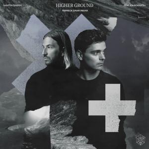Album Higher Ground (Ferreck Dawn Remix) from Martin Garrix